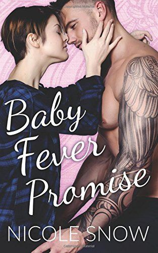 Read Download Baby Fever Promise A Billionaire Second Chance Romance Free Epub Mobi Ebooks Baby Fever Billionaire Romance Romance Free