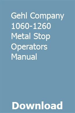 Gehl Company 1060 1260 Metal Stop Operators Manual Parts Catalog Hesston Owners Manuals