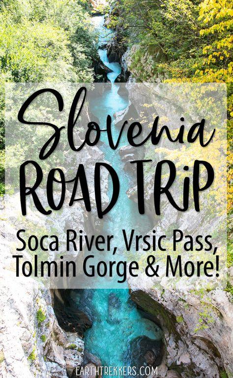 Slovenia Road Trip: Visit the Vrsic Pass, Lake Jasna, Soca River, Soca Valley, Tolmin Gorge, Mangart Saddle, Bovec and Bovec. #slovenia #roadtrip #tolmingorge #socavalley