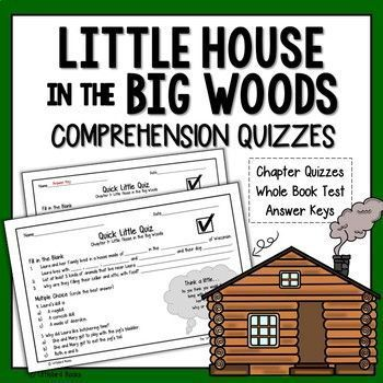 Little House In The Big Woods Comprehension Questions