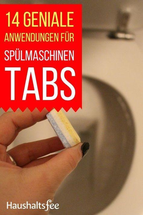 14 Geniale Anwendungen Mit Spulmaschinentabs Spulmaschinentabs