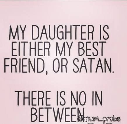 51 Ideas Funny Mom And Daughter Quotes Humor Girls Funny Mom Quotes Mom Quotes From Daughter Daughter Quotes Funny