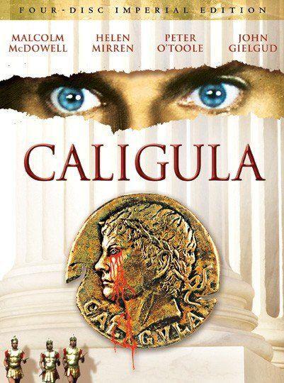 Caligula 1979 Tinto Brass Movies Worst Movies