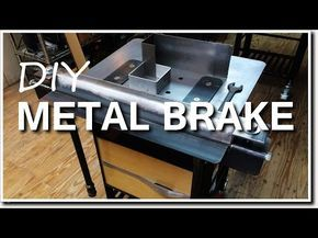 Sheet Metal Bender Brake The Make Diy First Use Stainless Steel Bbq Youtube Sheet Metal Metal Bender Sheet Metal Art