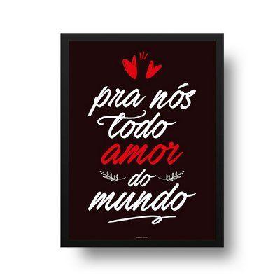Quadro Poster Decorativo Frase Musica Los Hermanos Morena Todo