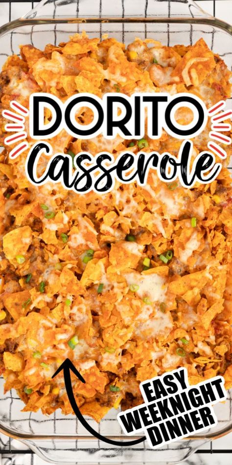 ground beef recipes Our Dorito Casserole makes an amazing addition to your weeknight dinner menu! Layered with ground beef, corn, cheese (and more!) and seasoned with savory taco spices! Then topped off with layers of crushed Dorito chips!