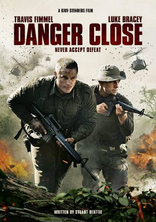 Danger Close 2019 Hdrip 720p Dual Audio In Hindi English Closer