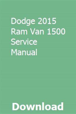 Dodge 2015 Ram Van 1500 Service Manual Owners Manuals Repair Manuals Chrysler 300c Hemi