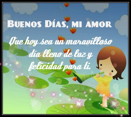 Frases Y Mensajes De Buenos Dias Amor Buenos Dias Amor Mensajes