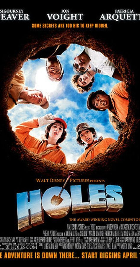 Directed by Andrew Davis.  With Shia LaBeouf, Sigourney Weaver, Jon Voight, Tim Blake Nelson. A wrongfully convicted boy is sent to a brutal desert detention camp where he joins the job of digging holes for some mysterious reason.