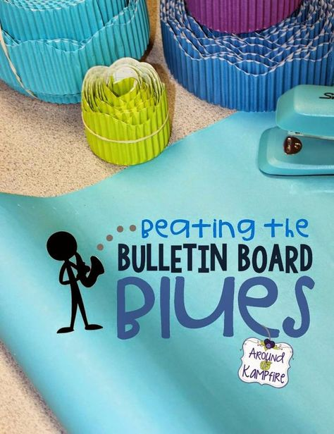 Beating The Bulletin Board Blues! Time saving tips for putting up your back to school bulletin boards! | Around the Kampfire
