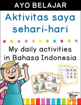Bahasa Indonesianya Miss You : bahasa, indonesianya, Teach, Young, Students, Older, Class), About, Daily, Activities, Bahasa, Indonesi…, Routine, Activities,, Routine,, School, Morning