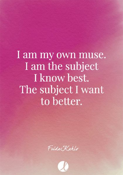 """I am my own muse. I am the subject I know best. The subject I want to better."" Frida Kahlo - Inspiring Art Quotes - Photos"