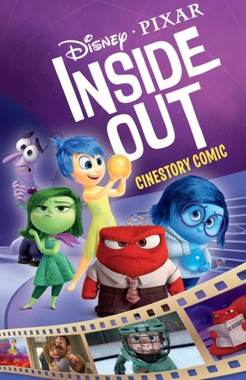 Disney/Pixar Inside Out Cinestory Comic ebook by Disney - Rakuten Kobo