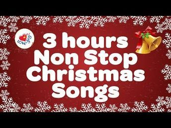 Non Stop Christmas Music.Popular Christmas Songs 3 Hours Non Stop 2017 Merry