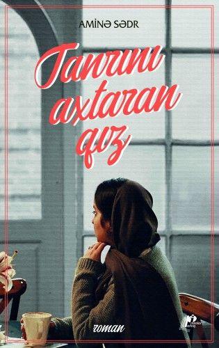Aminə Sədr Tanrini Axtaran Qiz Books Women
