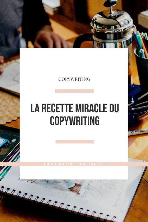 Le Copywriting : la recette miracle