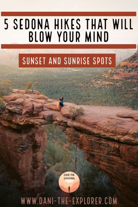Top 5 Sedona Hikes For Sunset And Sunrise - Dani The Explorer. These 5 Sedona Hikes are going to change your life. Hiking in Arizona is amazing and you can't go wrong visiting Sedona. Arizona Road Trip, Arizona Travel, Sedona Arizona, Hiking In Arizona, Supai Arizona, Jerome Arizona, Prescott Arizona, Scottsdale Arizona, Florida Keys