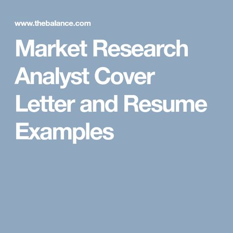 Write a Market Research Analyst Cover Letter and Resume ...