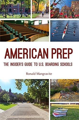 American Prep: The Insider's Guide to U.S. Boarding Schools (Boarding School Guide, American Schools) - Default