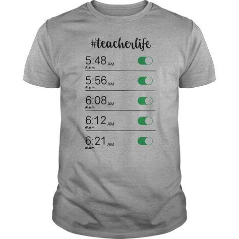 Alarm clock teacher life shirt