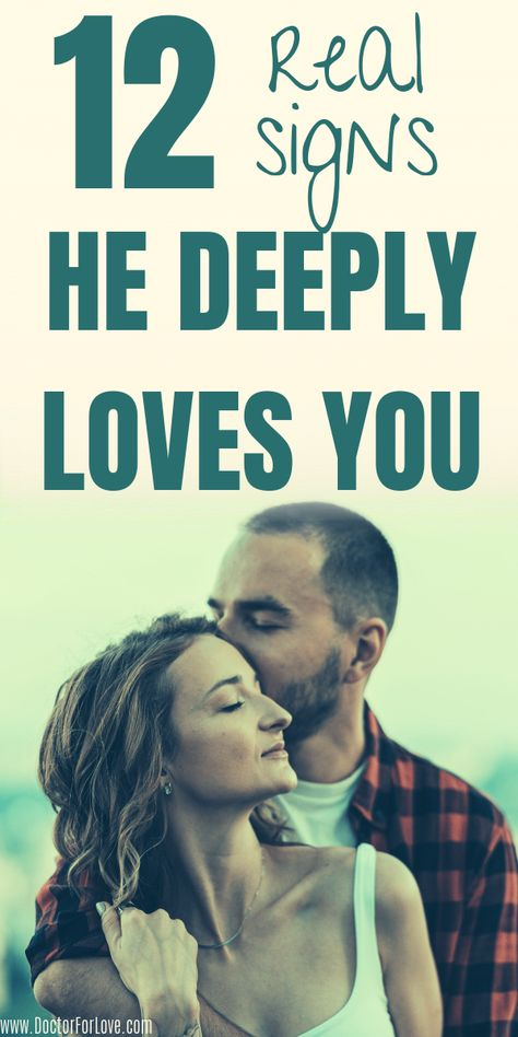 Want to know if he truly loves you? How to be sure your man is into you and his love for you is strong and real? These 12 signs he deeply loves will help you find out. Relationship advice/Relationship tips/ Signs he loves you/ Signs he is into you/ #SignsHeLovesYou #RealLoveSigns #RelationshipGoals #LoveAndRelationship #SignsHeIsIntoYou