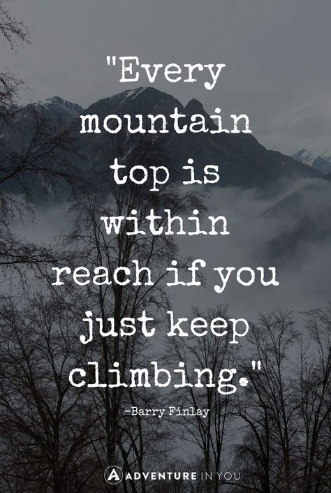 Best Mountain Quotes (with Pics! 🏔) to Inspire the Adventure in You