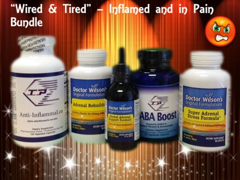 """""""Wired and Tired"""" - Inflamed and in Pain #adrenal #supplement bundle. $166.00 http://www.integrativepsychiatry.net/adrenal_fatigue.html"""