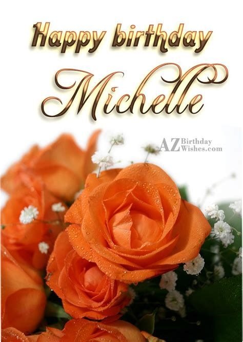 Image Result For Happy Birthday Michelle Images Happy Birthday Michelle Happy Birthday Michelle Images Happy Birthday