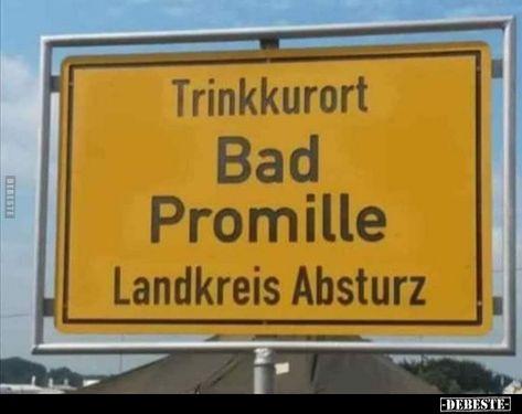 Trinkkurort Bad Promille.. | Lustige Bilder, Sprüche, Witze, echt lustig