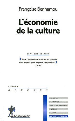 L Economie De La Culture De Francoise Benhamou Https Www Amazon Fr Dp 2707167770 Ref Cm Sw R Pi Dp X Wnfxzb2cyeqzq Telechargement Economie Listes De Lecture