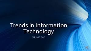 Information Technology Trends 2019 Latest Trends In Information Technology 2019 Latest Te Latest Technology Trends Technology Trends Information Technology