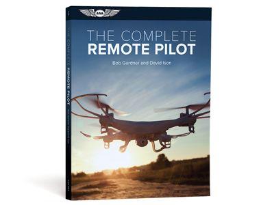 The Complete Remote Pilot Pilot Remote Radio Communication