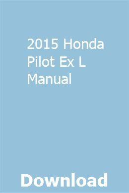 2015 Honda Pilot Ex L Manual Pdf Download Online Full Ford Focus New Ford Focus User Manual
