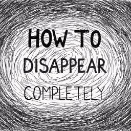 How To Disappear Completely | Smule