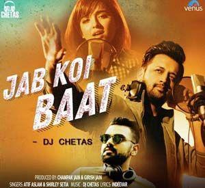 Jab Koi Baat Atif Aslam Mp3 Song Download Mp3 Song Latest Bollywood Songs