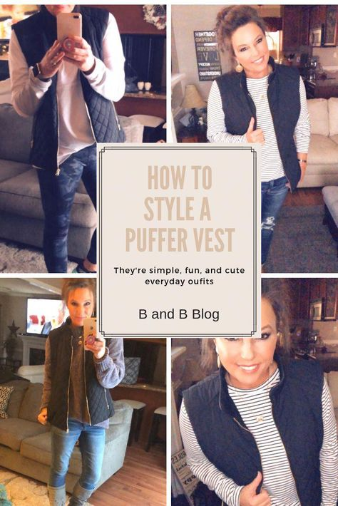 """How many ways can you Style a puffer vest? Multiple ways!! The vest has been my """"go to """" coat thus winter season!! Read more here... #winter #winterfashion #winteroutfits #ootd #over40 #over50 #over40style #womensfashion #weekend #bandbblog #womensfashionover40shorts"""