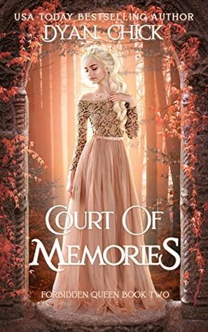 Court of Memories: Why Choose Fantasy Romance Book 2