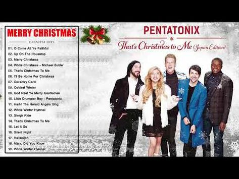 Pentatonix Christmas Youtube.Pentatonix Christmas Songs 2018 Merry Christmas 2018