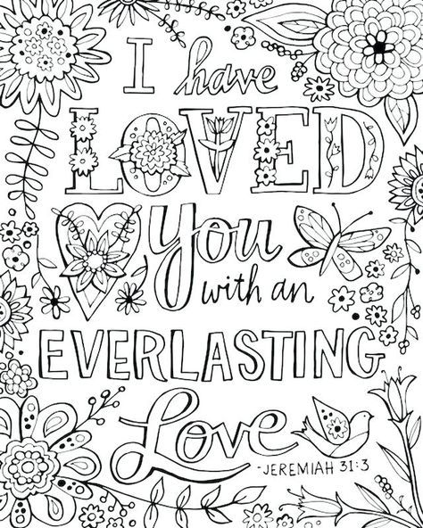 I Have Loved You With An Everlasting Love Jeremiah 31 3 Bible Verse Coloring Page Bible Coloring Pages Bible Coloring