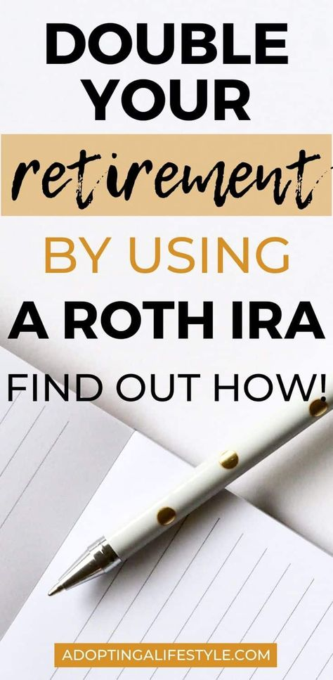 What is a Roth IRA and do you really need one? - Adopting a Lifestyle