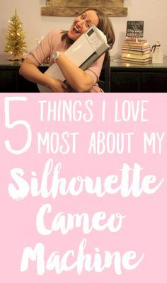 5 Things I Love MOST About My Silhouette Cameo Machine! (My absolute favorite crafting tool of all time. No exaggeration.) Plus a giveaway!