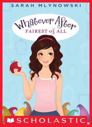 Whatever after fairest of all book