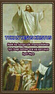 Kenaikan Yesus Kristus Kristus Ayat Alkitab Yesus Kristus