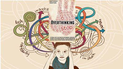 كيفية ايقاف عقلك عن التفكير الزائد و التخلص من التفكير المستمر من الطبيعي تمام ا أن تتحدث مع نفسك سواء كان ذلك بصوت عال أو Overthinking Healthy Life
