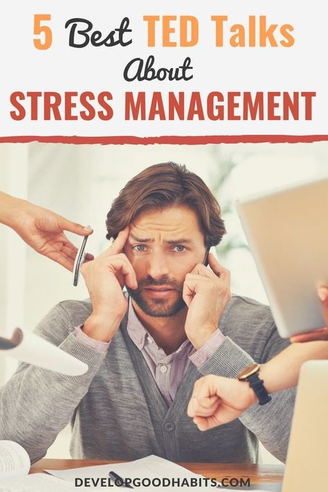 5 TED Talks on Stress Management: Kelly McGonigal & Others