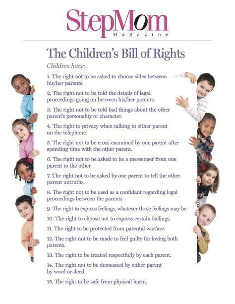 This Children's Bill of Rights reminds parents just how important it is to shield their children from as much of the turmoil of divorce as possible. Read more at StepMom Magazine: http://www.stepmommag.com/2015/12/07/childrens-bill-of-rights-stepmom-magazine/#.VmWKEnsYRJ8
