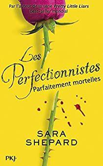 Les Menteuses Tome 2 Pdf : menteuses, Perfectionnistes,, Parfaitement, Mortelles, Shepard, Perfectionniste,, Pretty, Little, Liars,, Listes, Lecture