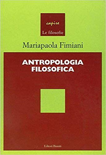 Scarica Libro Gratis Antropologia Filosofica Pdf Epub Antropologia Filosofia Libri