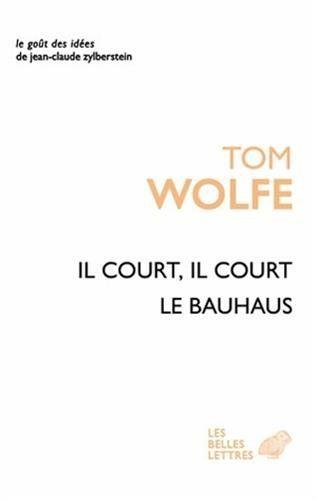 Telecharger Il Court Il Court Le Bauhaus Essai Sur La Colonisation De L Architecture Pdf Par Tom Wolfe Telecharg Telechargement Telecharger Pdf Pdf Gratuit